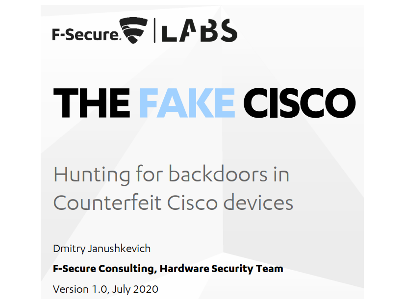 「THE FAKE CISCO」 https://labs.f-secure.com/assets/BlogFiles/2020-07-the-fake-cisco.pdf